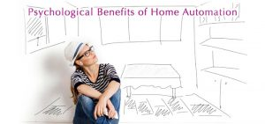 Psychological Benefits of Home Automation